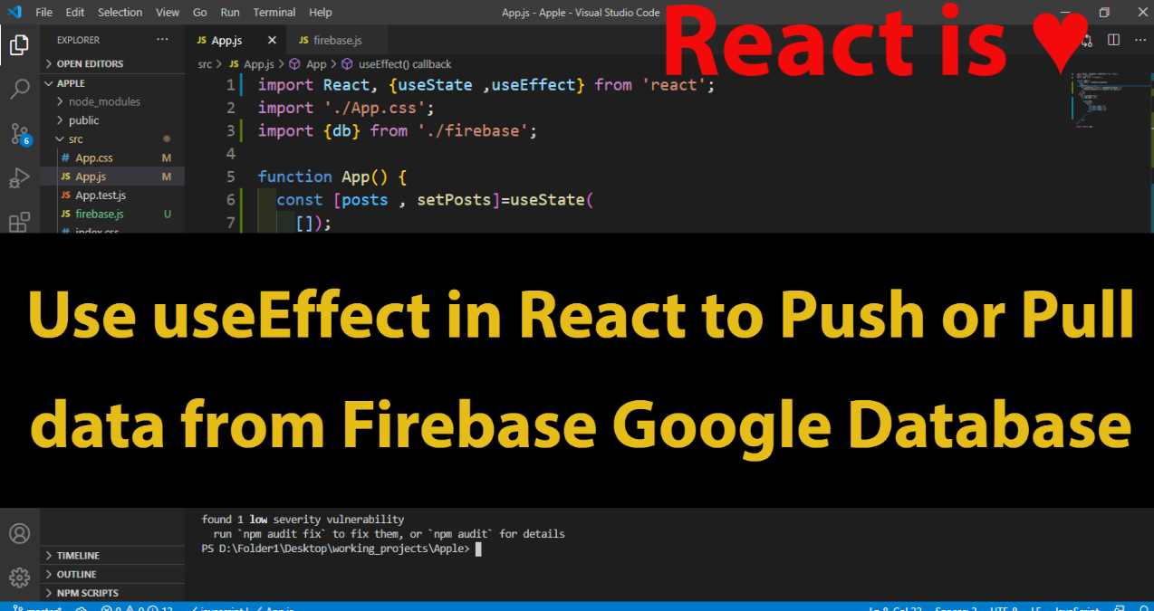 How to use useEffect in React to Push or Pull data from Firebase console Google Database.