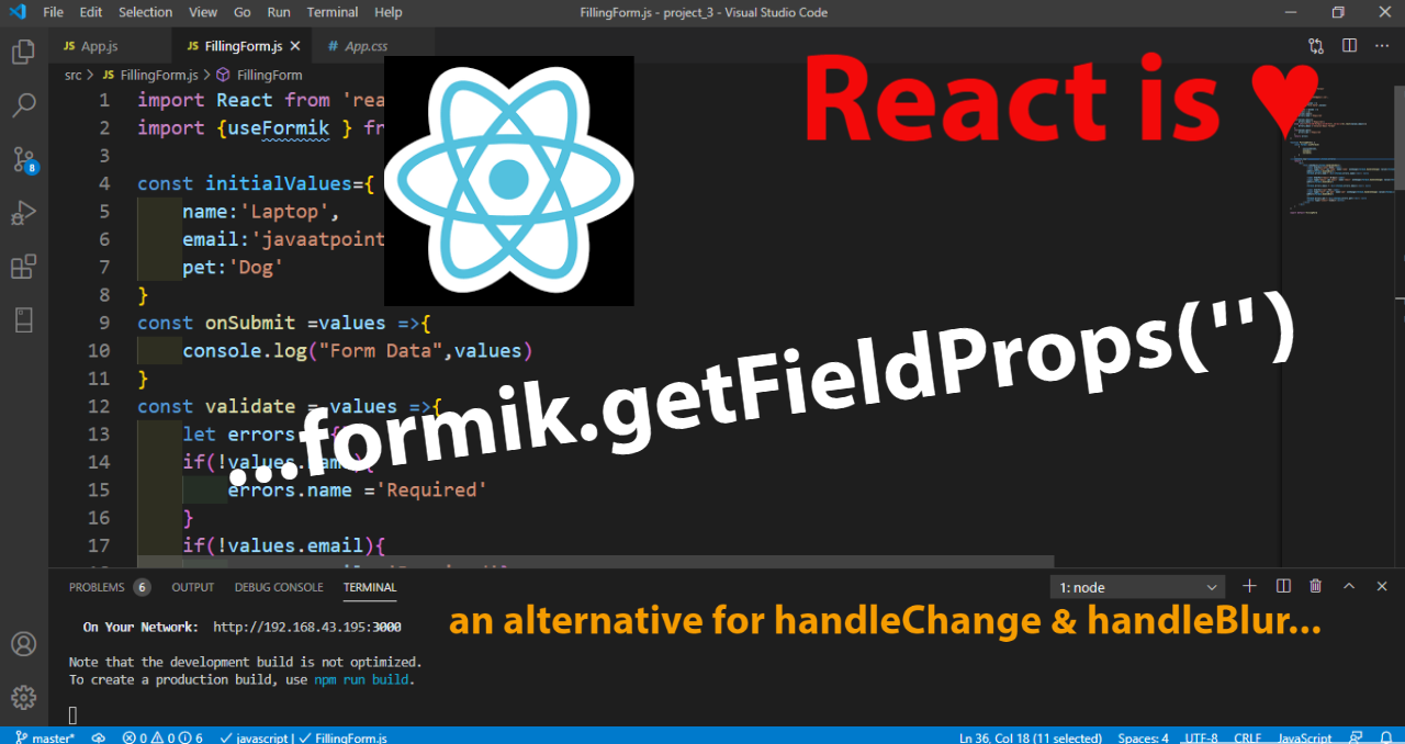 formik.getFieldProps in React , an alternative for onChange , onBlur and value for a given form field.