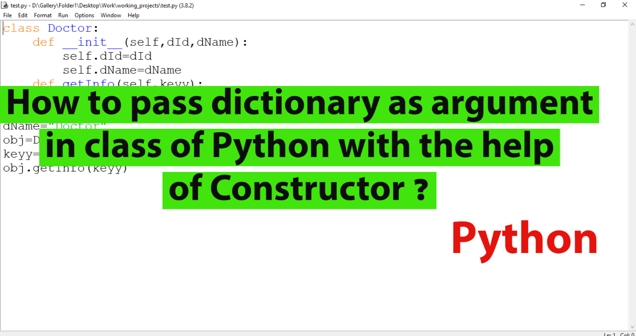 How to pass dictionary as argument in class of Python with the help of Constructor.
