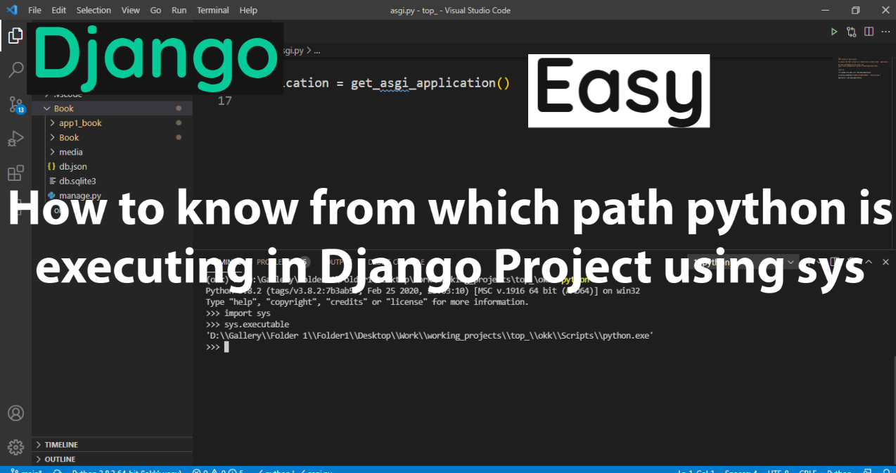 How to know from which path , python is executing in Django Project using sys | Know the Path of Python in Project using terminal