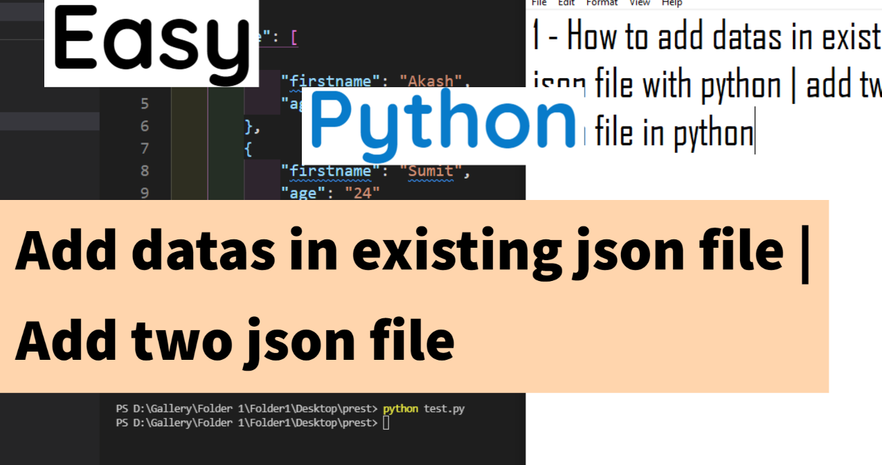 How to add data in existing json file with python | Add two json file in python