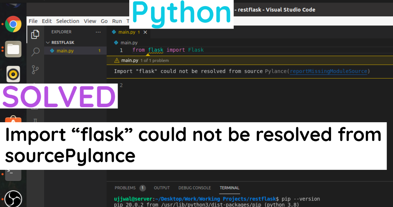 """SOLVED : Import """"flask"""" could not be resolved from sourcePylance  in Python"""